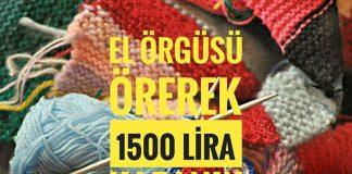 el orgusu orerek ayda 1500 tl kazanin