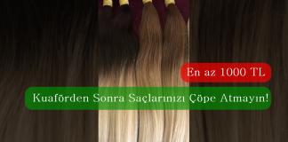 Kuaförden Sonra Saçlarınızı Çöpe Atmayın! En az 1000 Lira