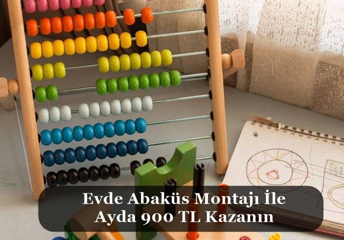 Evde Abaküs Montajı İşi Yaparak 900 TL Kazanmak